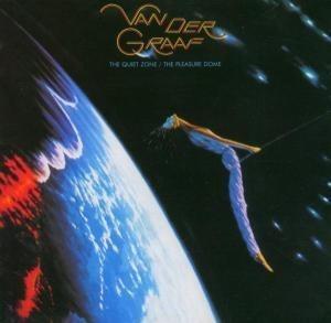 Van Der Graaf Generator - The Quiet Zone/The Pleasure Dome