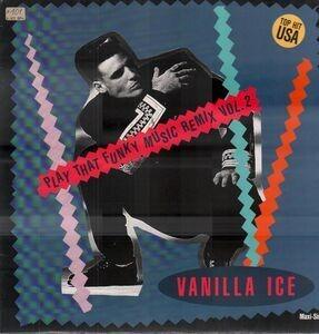 Vanilla Ice - Play That Funky Music (Remix Vol. 2)