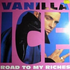 Vanilla Ice - Road To My Riches
