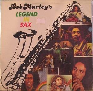 Bob Marley - Bob Marley's Legend In Sax