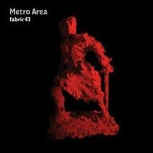 VARIOUS mixed by Metro Area - Fabric 43 / Metro Area