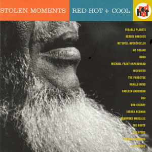Branford Marsalis - Stolen Moments: Red Hot + Cool Bonus CD