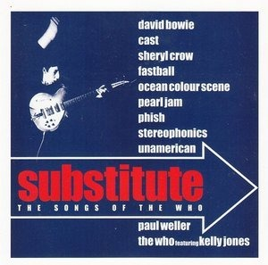 David Bowie - Substitute - The Songs Of The Who