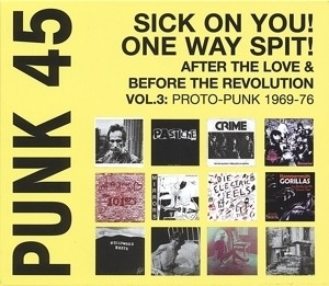 Various Artists - Punk 45:Sick On You!One Way Spit!