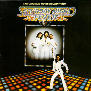 Bee Gees - Saturday Night Fever (The Original Movie Sound Track)