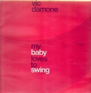 Vic Damone - My Baby Loves to Swing