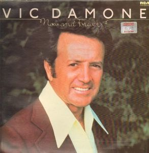 Vic Damone - Now And Forever