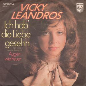 Vicky Leandros - Ich Hab' Die Liebe Geseh'n / Augen Wie Feuer