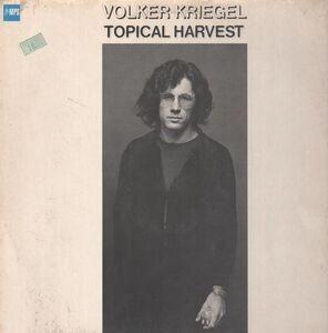 Volker Kriegel - Topical Harvest