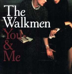 The Walkmen - You and I