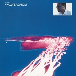 Wally Badarou - Echoes