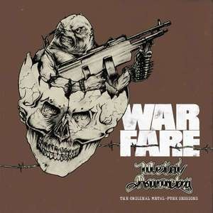 Warfare - Metal Anarchy: The Original Metal-Punk Sessions (L