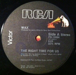 Wax - The Right Time For Us / Can't Hide From Love