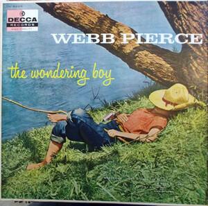 Webb Pierce - The Wondering Boy