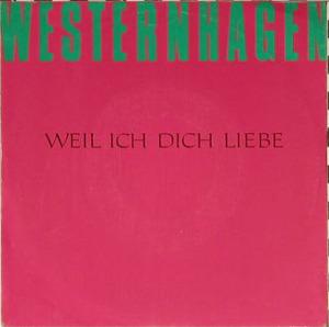 Marius Müller-Westernhagen - Weil Ich Dich Liebe