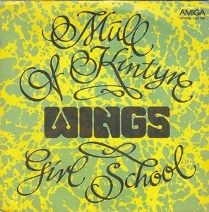 Paul McCartney & Wings - Mull Of Kintyre / Girls School