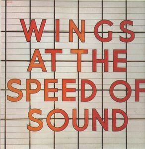 Paul McCartney & Wings - At The Speed Of Sound