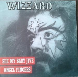 Wizzard - See My Baby Jive / Angel Fingers