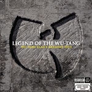 Wu-Tang Clan - Legend Of The Wu-Tang: Wu-Tang Clan's Greatest Hit