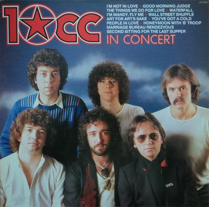 #<Artist:0x0000000008d12a88> - 10cc in Concert