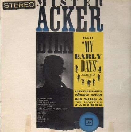 #<Artist:0x00007fba8e50b7c0> - Mister Acker Bilk Plays My Early Days