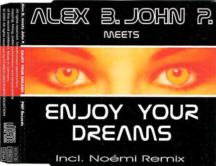 #<Artist:0x00007fb69a683730> - Enjoy Your Dreams
