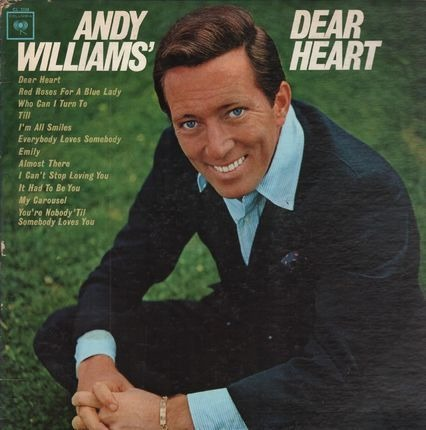 #<Artist:0x00000000076e3988> - Andy Williams' Dear Heart