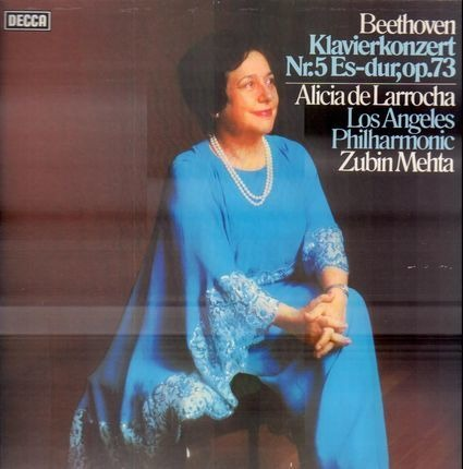 #<Artist:0x00007f7e1d166be0> - Klavierkonzert Nr.5 Es-dur, op.73,, Alicia de Larrocha, LA Philh, Zubin Mehta