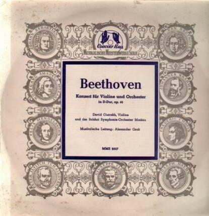 #<Artist:0x00007f6d28182620> - Konzert für Violine und Orch in D-Dur,, D. Oistrakh, Violine und das Bolshoi Symph Orch Moskau, A.
