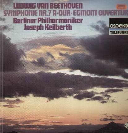 #<Artist:0x00007f4aa6812340> - Symphonie Nr.7 A-Dur, Egmont Ouvertüren,, Berliner Philh, Keilberth