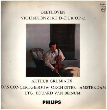 #<Artist:0x00007f9838442e60> - Violin Concerto in D Major; A. Grumiaux, E.v. Beinum