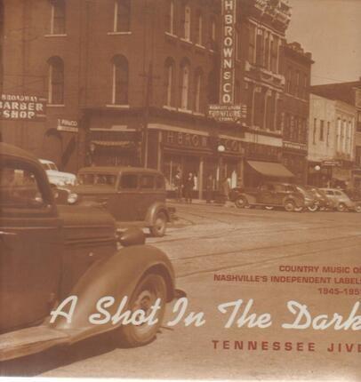 #<Artist:0x00007f6537a16ca8> - A Shot In The Dark - Tennessee Jive