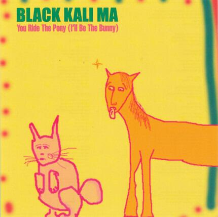 #<Artist:0x00007f7a2195a6d0> - You Ride the Pony (I'll Be the Bunny)