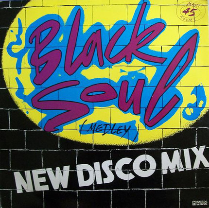 #<Artist:0x00007f92030fafb8> - Black Soul (Medley) New Disco Mix