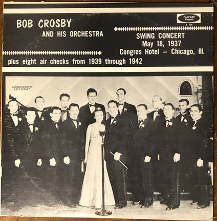 #<Artist:0x00007f1da356a0a0> - Swing Concert May 18, 1937 Congres Hotel - Chicago, III. plus eight air checks from 1939 through 19