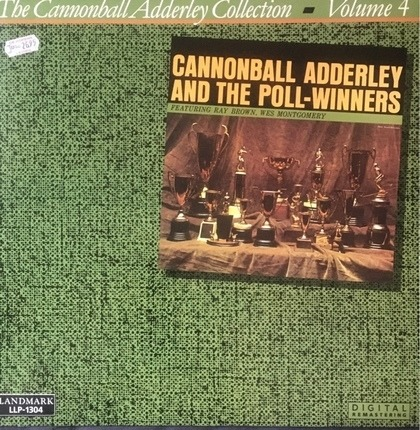 #<Artist:0x00007f97f74a9a48> - Cannonball Adderley And The Poll-Winners Featuring Ray Brown And Wes Montgomery
