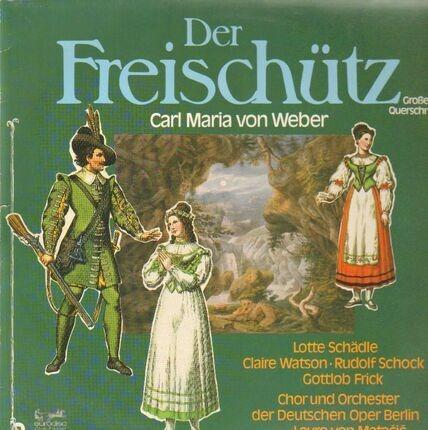 #<Artist:0x0000000007f005f8> - Der Freischütz