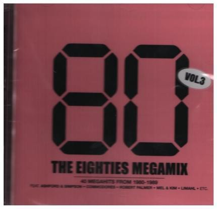 #<Artist:0x00007fcee1c93ad0> - The Eighties Megamix Vol. 3