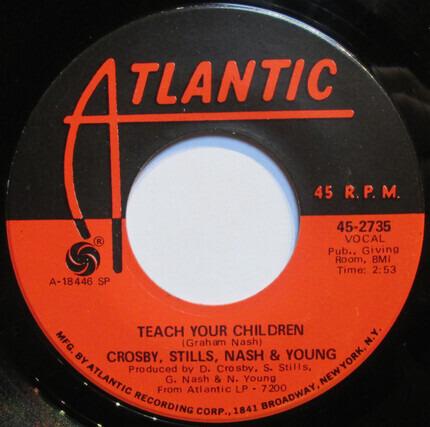 #<Artist:0x000000000859e810> - Teach Your Children / Carry On