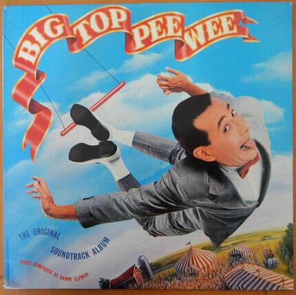 #<Artist:0x00007fbd8e68b638> - Big Top Pee Wee (Original Motion Picture Soundtrack)