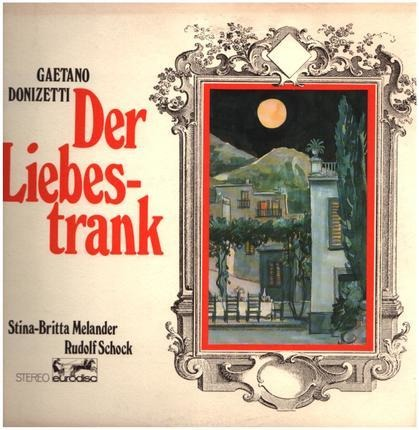 #<Artist:0x00007f77922af268> - Der Liebestrank,, Stina-Britta Melander, Rudolf Schock