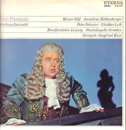 #<Artist:0x00007fa9f2feb368> - Don Pasquale,, S.Kurz, Staatskapelle Dresden