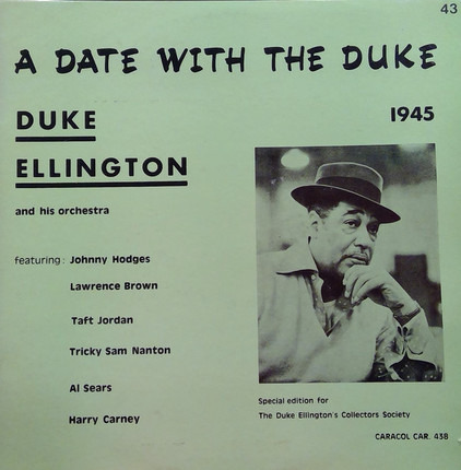 #<Artist:0x00007f78ea643c18> - A Date With The Duke 1945