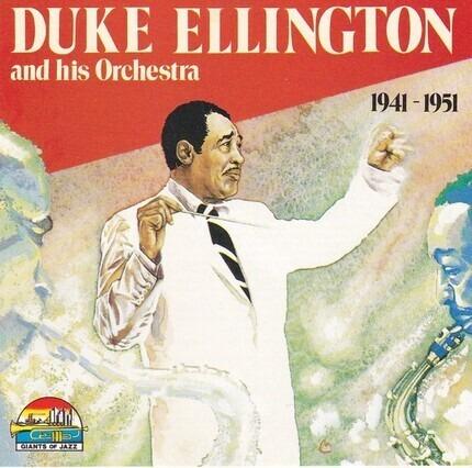 #<Artist:0x00007f75f07a5b30> - Duke Ellington And His Orchestra 1941 - 1951