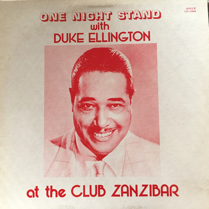 #<Artist:0x00007f740cffc828> - One Night Stand With Duke Ellington At The Club Zanzibar
