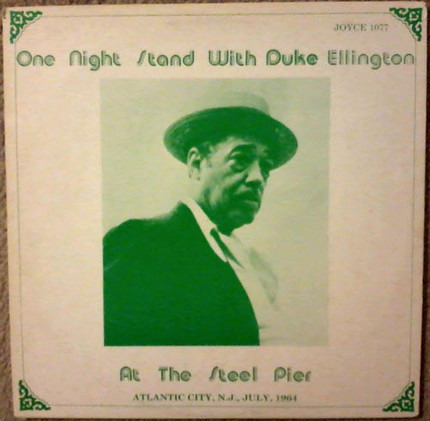 #<Artist:0x00007f73eceacf10> - One Night Stand With Duke Ellington At The Steel