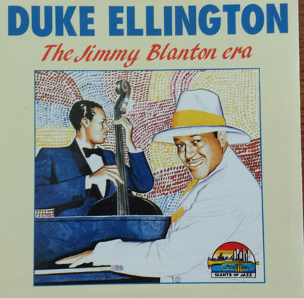 #<Artist:0x00007f740c9d2dd0> - The Jimmy Blanton Era 1939-1941