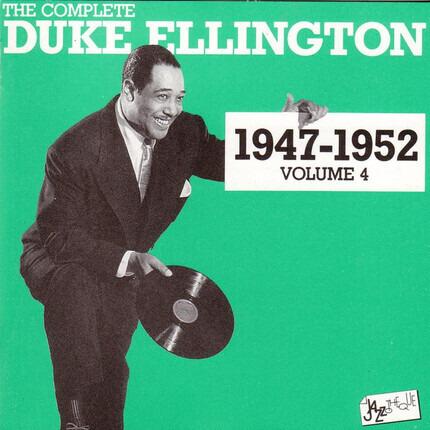 #<Artist:0x00007f73edb65bf8> - The Complete Duke Ellington 1947 - 1952 Volume 4