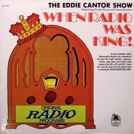 #<Artist:0x00007f740eea74f8> - When Radio Was King! (The Eddie Cantor Show)