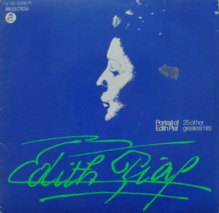 #<Artist:0x00007f412e34b1f8> - Portrait Of Piaf - 25 Of Her Greatest Hits